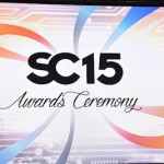 SC15 Awards Recap: Part 1